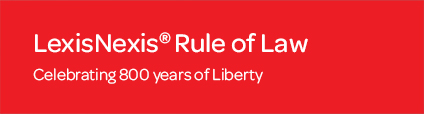 LexisNexis Rule of Law: Celebrating 800 years of Liberty